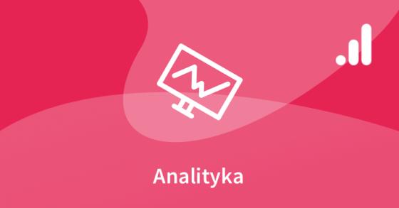 Google Analytics - zaawansowany