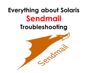 Know Everything about Solaris Sendmail Troubleshooting