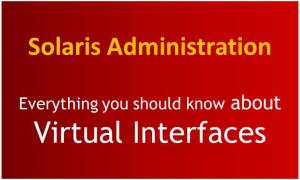 Know Everything about Solaris  Virtual Interfaces
