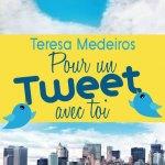 Teresa Medeiros, Pour un Tweet avec toi