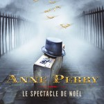 Anne Perry, Le Spectacle de Noël (Petits Crimes de Noël #8)