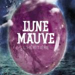 Marilou Aznar, L'Héritière (Lune Mauve #2)