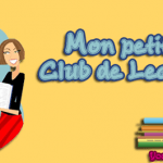 [Mon Petit Club de Lecture] : Présentation et Fonctionnement