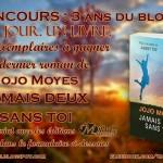 """CLOS [CONCOURS 3 ANS DU BLOG] Gagnez un exemplaire de """"Jamais deux sans toi"""" de Jojo Moyes (Milady Romance)"""