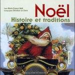 Marie-France Noël, Noël : Histoire et traditions