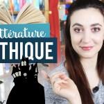 La littérature gothique : un genre à déterrer