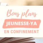 Bons plans : livres jeunesse/young adult en confinement