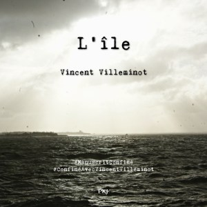 L'île manuscrit confiné Vincent Villeminot livre audio Lizzie