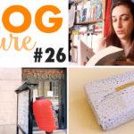 Vlog lecture #26 : On refête mon anniversaire (3 mois après)
