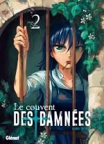 Le couvent des damnées tome 2 éditions Glénat couverture