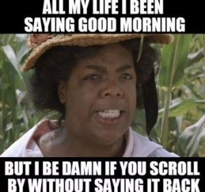 funny good morning memes 2020, hilarious posts, funny saturday memes, Random memes, funny pictures and viral pics.