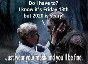 jason voorhees do i have to wear mask friday 13th 2020