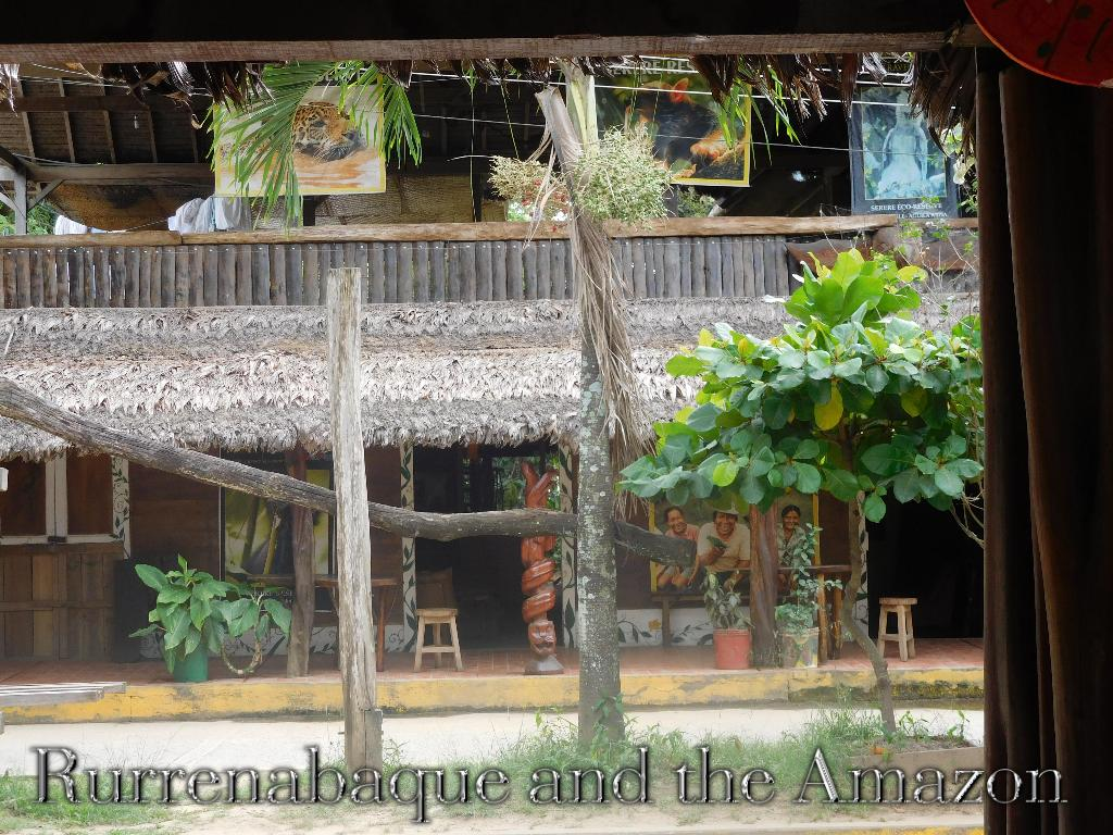 Rurrenabaque and the Amazon