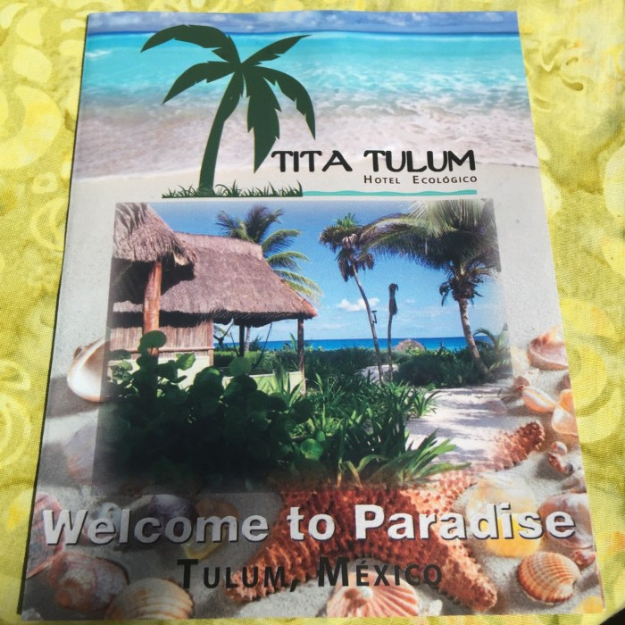 """Welcome to Paradise"" - The brochure for Tita Tulum does not lie."