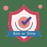 rain or shine guarantee shield