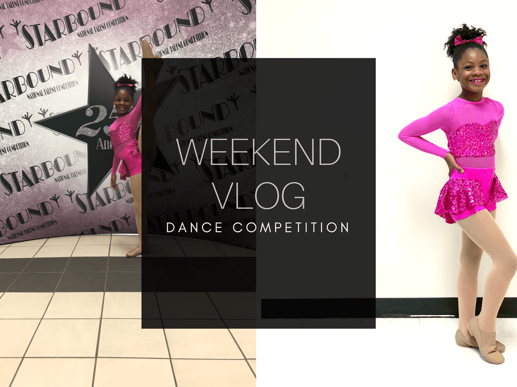 Weekend Rewind + Vlog | Dance Competition and the Usual