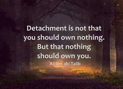 Detachment Inspirational Quote