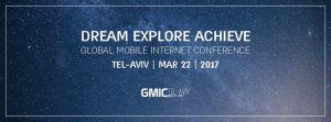 Global Mobile Internet Conference (GMIC) @ Hangar 11 | Tel Aviv-Yafo | Tel Aviv District | Israel