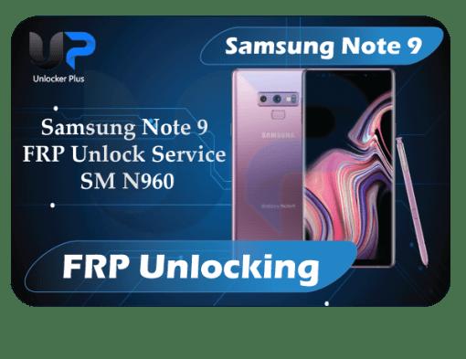 Samsung Note 9 FRP Unlock Service SM N960 Tool