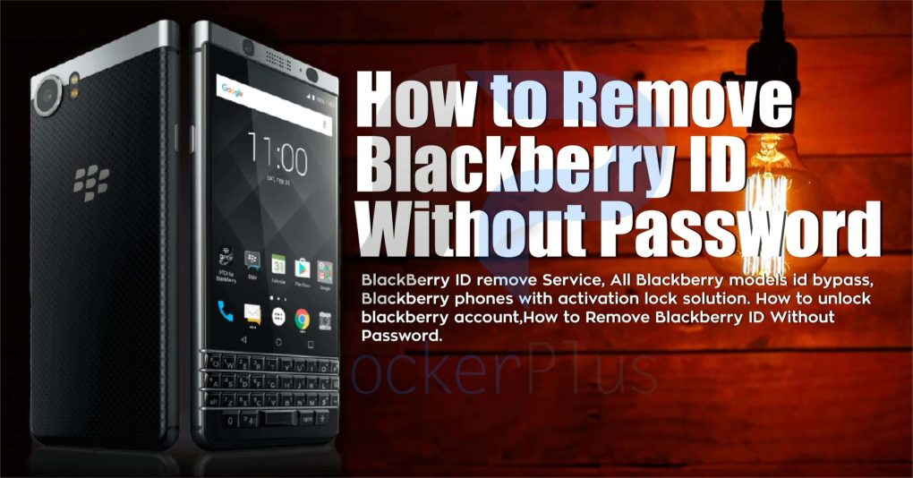 erase blackberry id password,activation locked blackberry,id remove tool,blackberry id remve tool,how to erase blackberry account,format blackberry id,blackberry antitheft protection remove,blackberry activation lock,easy solution,easy frp remove blackberry,blackberry all models id remove service , blackberry q10,blackberry q20,blackberry z10,blackberry z30,blackberry leap,blackberry passport,blackberry q5,blackberry porsche,blackberry id remove official server,blackberry id remove online remote service, blackberry id remove official service,blackberry factory unlock service,how to factory reset blackberry phone,how to hard reset blackberry phones,how to remove frp blackberry id,how to unlock blackberry Antitheft protection,BlackBerry ID remove Service, All Blackberry models id bypass, Blackberry phones with activation lock solution. How to unlock blackberry account,How to Remove Blackberry ID Without Password.