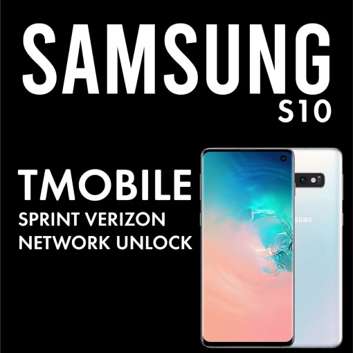 Samsung Galaxy S10 Tmobile Sprint Verizon Network Unlock