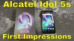 Alcatel Idol 5s – First Impressions – An Interesting Choice from Alcatel!