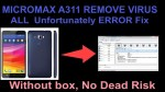 How To – Micromax A311 Remove Virus & All Unfortunately Error Fix Without Box ,No Dead Risk
