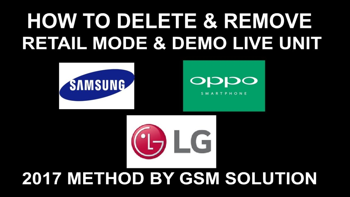 How To Delete & Remove Retail Mode & Demo Live Unite Fix For Samsung -LG-OPPO Mobile