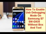 How to Enable USB Debugging Mode On Samsung S7 Edge SM-G935 Without Tool And Box