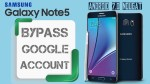 Bypass google Account SAMSUNG GALAXY NOTE 5 Android 7.0 Nougat Remove FRP