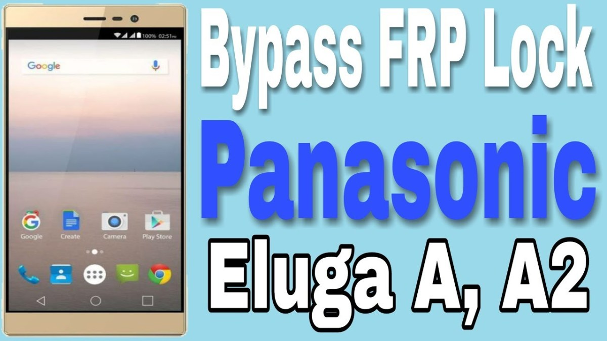 Panasonic Eluga A, A2 Bypass Google Account/FRP Lock