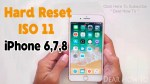 How To Hard reset iPhone 6 , 7 , 8 ISO 11 Device – factory reset iphone