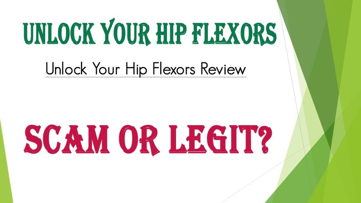 maxresdefault 10 - Unlock Your Hip Flexors Review - Scam or Legit?