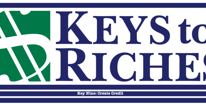 Keys To Riches: Create Credit