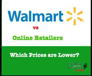 Which Prices are Lower: Wal-Mart or Online Rivals?
