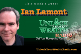 In 30 Minutes Author, Ian Lamont, Reveals Our Biggest Financial Challenge