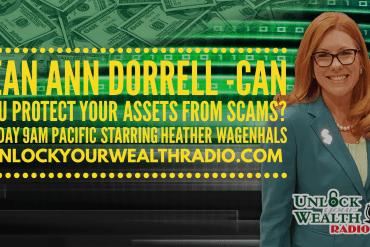 Jean Ann Dorrell Helps Seniors Avoid Scams on Unlock Your Wealth Radio Starring Heather Wagenhals