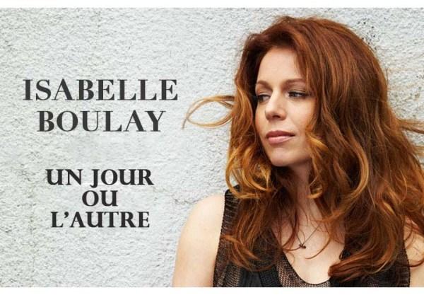 Un Jour ou L'autre, Isabelle Boulay