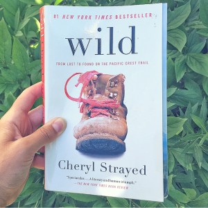 Book Review for Wild by Cheryl Strayed