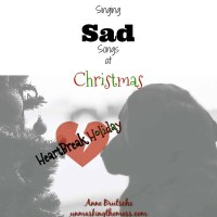 Singing Sad Songs at Christmas. #HeartBreakHoliday. Lonely hearts and loss of loved ones this Christmas. For many there is pain, grief and death. Memories, thoughts, and remembrance can make life hard during this time. Tips for getting through the pain and the season.