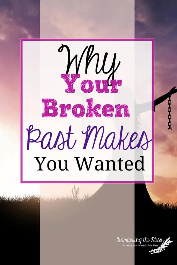 Why Your Broken Past Makes You Wanted.Here's what I've come to realize, your past does not define your future. Forgetting your past is vital to marching ahead in faith! #broken #worthy #loved #purpose #wanted