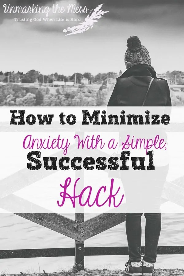 How to Minimize Anxiety with a Simple, Successful Hack.We all deal with varying degrees of anxiety. It's a part of our lives. Here's a simple successful hack to use to minimize anxiety. #relief #remedies #tips #understanding #overcoming #anxiety