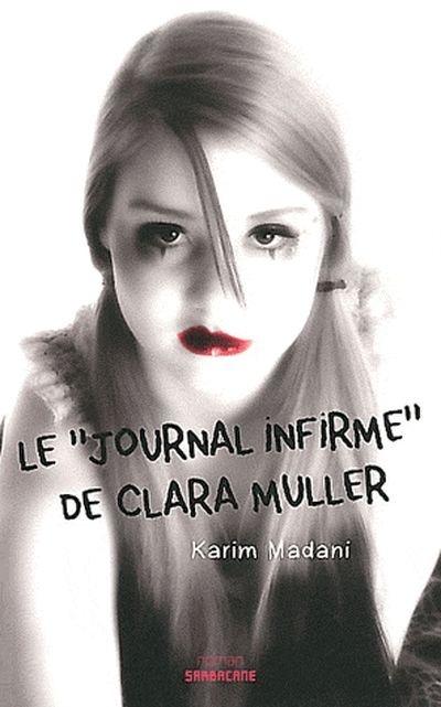 Le Journal «infirme» de Clara Muller