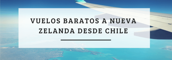 vuelos-baratos-auckland-chile
