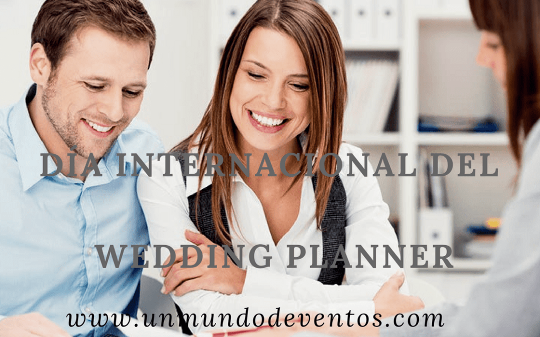 DIA INTERNACIONAL DEL WEDDING PLANNER