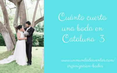 Cuánto cuesta una boda en Cataluña III