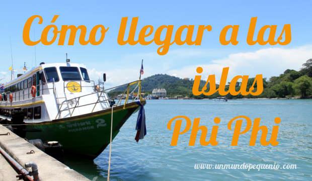 cómo llegar a las islas phi phi
