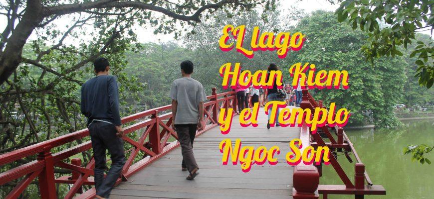 Lago Hoan Kiem y Templo Ngoc Son