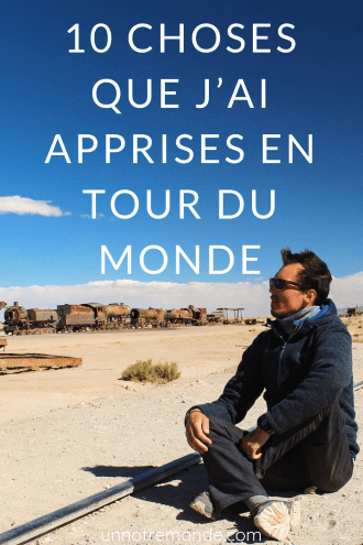 10 choses que j'ai apprises en tour du monde