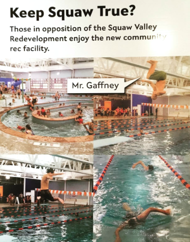 More dirty pool...a large poster in the foyer childishly called out Scott Gaffney for enjoying the new community pool in Truckee.